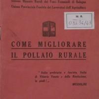Pnf, Sezione Massaie rurali dei Fasci femminili di Bologna, Come migliorare il pollaio rurale, Bologna, 1935.