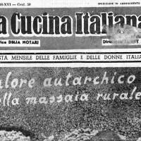 Valore autarchico delle massaie rurali, in «La cucina italiana», marzo 1938.