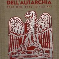 Guida all'autarchia, Milano, edizione del 1942-43.