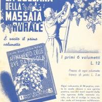Il Ramo editoriale degli agricoltori fa uscire nel 1930 il primo volume della collana Massaie rurali dedicato all'Affinamento delle uve da tavola.