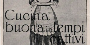 Giuseppe Monti, Cucina buona in tempi cattivi, Milano, Fratelli Treves, 1917