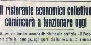 Il ristorante economico collettivo comincerà a funzionare oggi, in «Il Resto del Carlino», 5 agosto 1944.