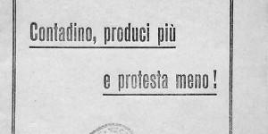 Opere federate di assistenza e propaganda nazionale, Contadino produci più e protesta meno, Roma, 1918