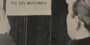 V anniversario delle sanzioni. Vincere e vinceremo. Massaie non comprate più del necessario, in «L'Illustrazione italiana», 24 novembre 1940.